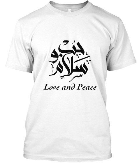 Love And Peace Tshirt White T-Shirt Front