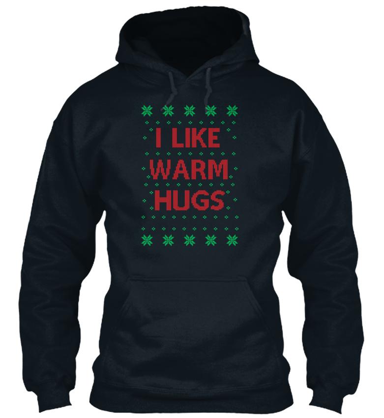 Off-the-rack-I-Like-Warm-Hugs-Sweat-a-Capuche-Sweat-a-Capuche-Confortable