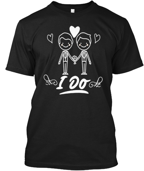 I Do Gay Pride Black T-Shirt Front