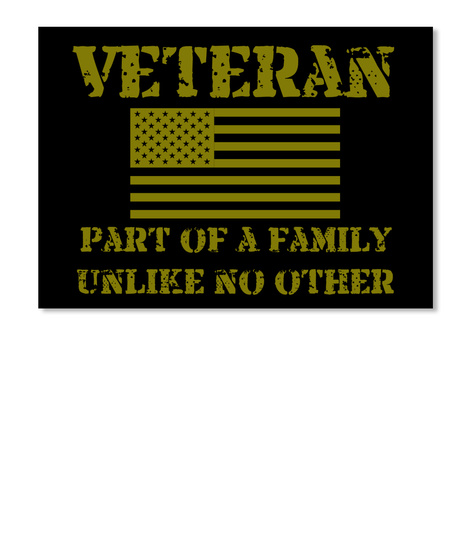 Veteran Part Of A Family Unlike No Other Black T-Shirt Front