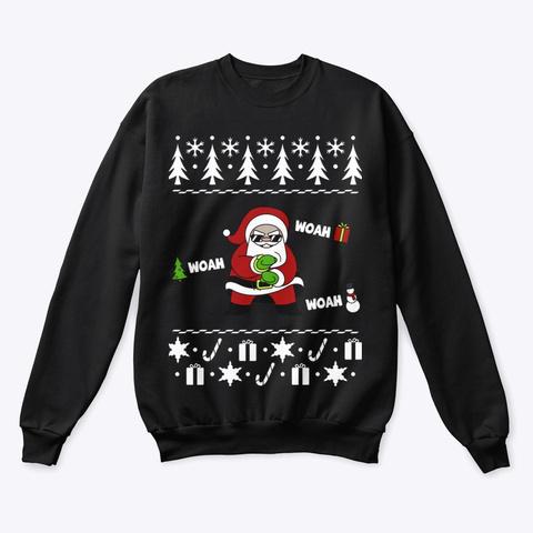 Woah Santa #Merrychristmas Black T-Shirt Front