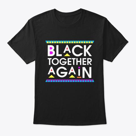 Dashiki Style Black Together Again Tee Black Camiseta Front