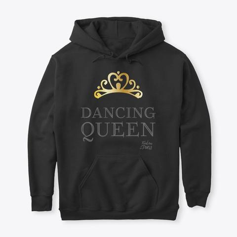 Womens Find Me In Paris Dancing Queen  Black T-Shirt Front