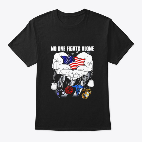 No One Fights Alone Proud All Job T Black T-Shirt Front