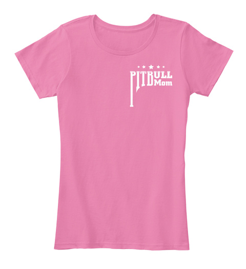 Pitbull Mom True Pink Women's T-Shirt Front