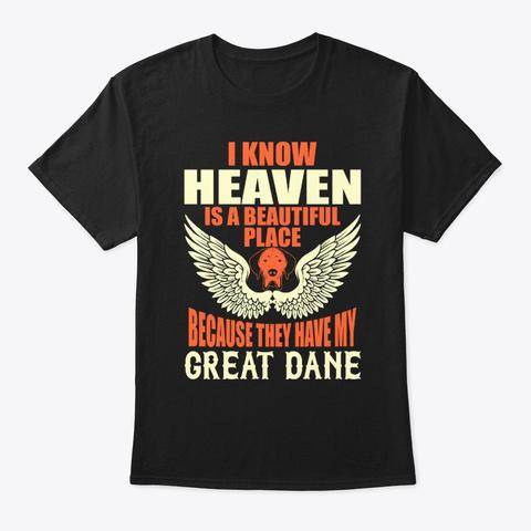 Heaven Beautiful Great Dane Black T-Shirt Front