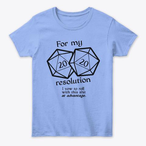 D2020 D&D Resolution Shirt Light Blue T-Shirt Front