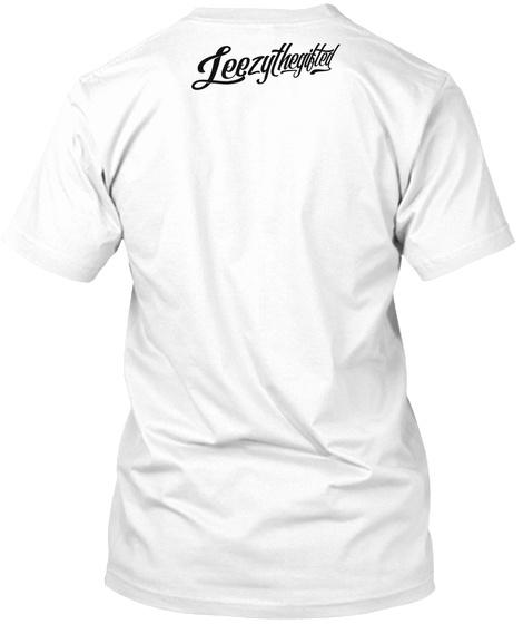 Leezythegifted White T-Shirt Back