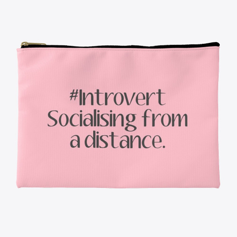 #Introvert Socialising From A Distance Pink T-Shirt Front