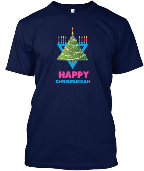 Happy Chrismukkah T Shirt Navy T-Shirt Front