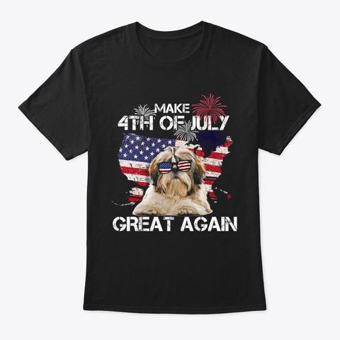 Shih Tzu Great Again Black T-Shirt Front