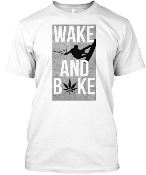 Wake And Bake / Wake Boarding Tee White T-Shirt Front
