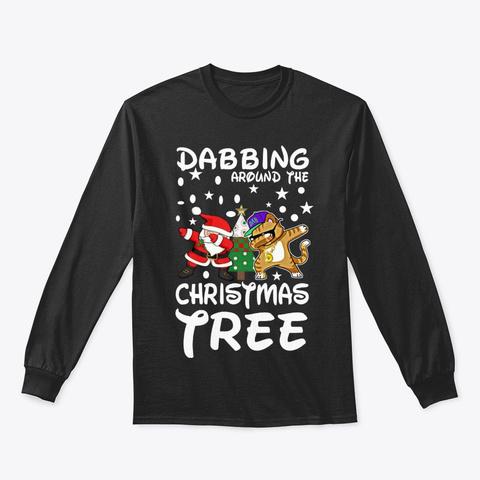 Dabbing Around The Christmas Tree Hoodie Tshirt
