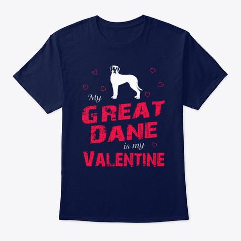 My Great Dane Is My Valentine Navy T-Shirt Front