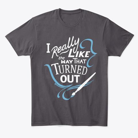 I Really Like Heathered Charcoal  T-Shirt Front
