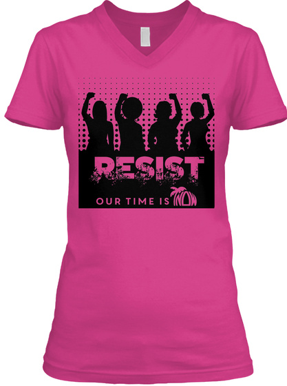 Resist Our Time Is Berry T-Shirt Front