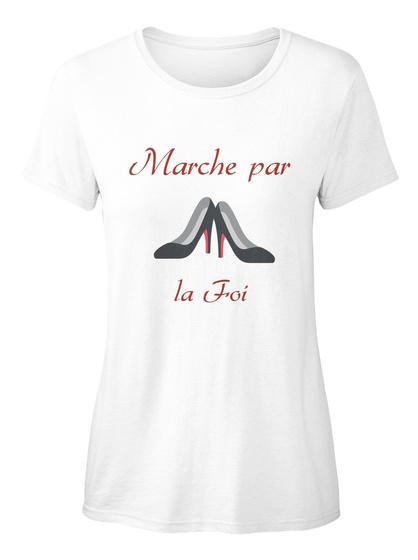 Marche Par La Foi White T-Shirt pour Femme Front