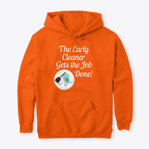 The Early Cleaner Housekeeping Safety Orange T-Shirt Front