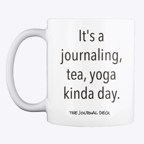 Journal Tea Yoga Mug  White Mug Front