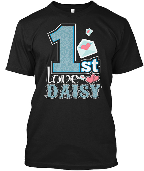 My 1st Love Daisy Valentine's Day Black T-Shirt Front
