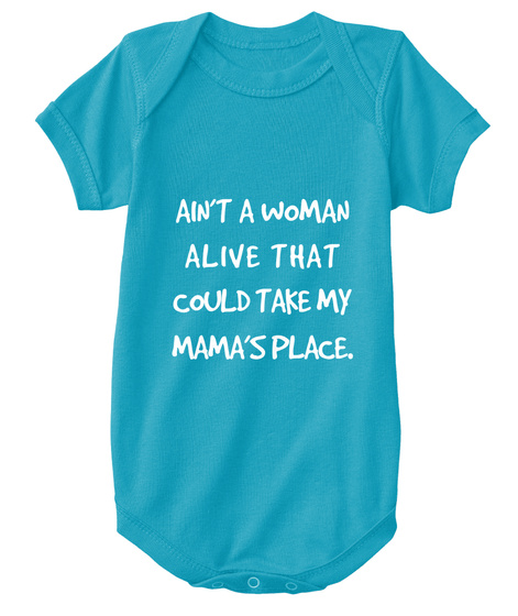 Aint A Woman Alive That Could Take My Mamas Place Kids Sleeve Raglan Clothes Unisex Personalize