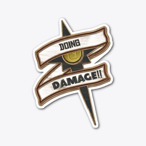 Doing Damage!! Badge Standard T-Shirt Front