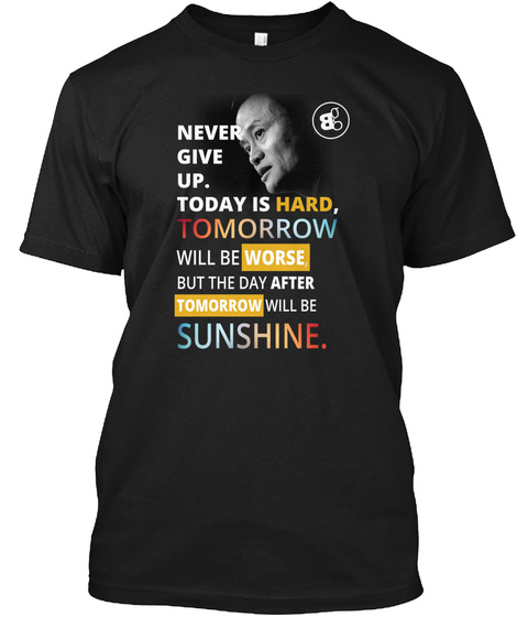 Never Give Up Jack Ma Black T-Shirt Front