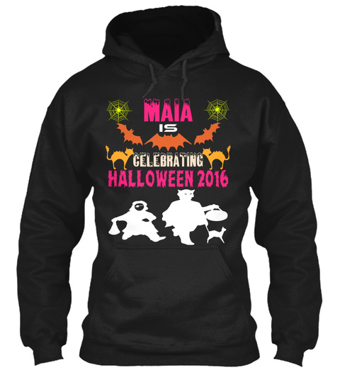 Maia Is Celebrating Halloween 2016 Black T-Shirt Front