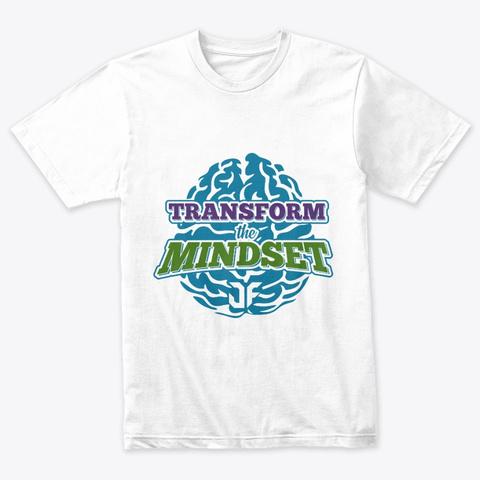 Transform The Mindset Heather White T-Shirt Front
