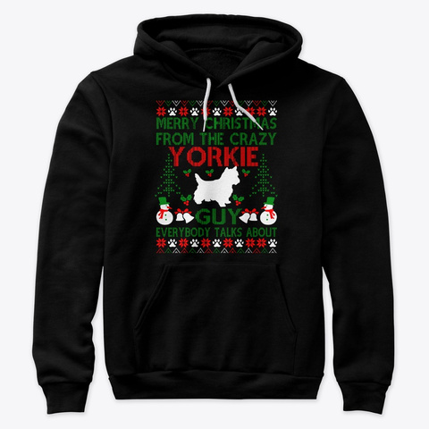 Merry Christmas From The Crazy Yorkie Black T-Shirt Front