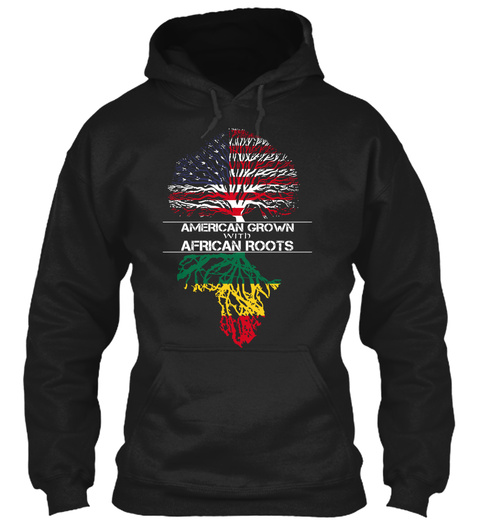 American Grown With African Roots Black T-Shirt Front