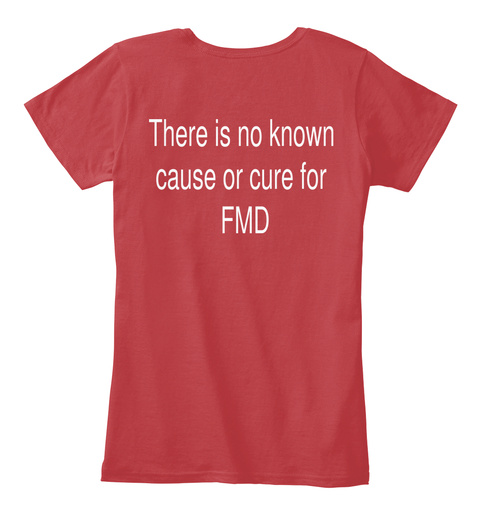 There Is Known Cause Or Cure For Fmd Classic Red T-Shirt Back