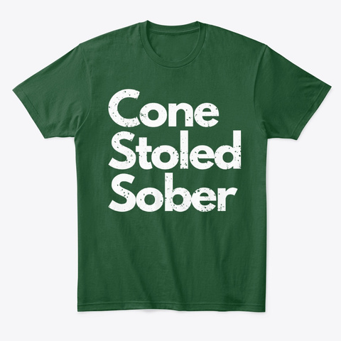 Drinking Buddy Gift, Sobriety Milestone Forest Green  T-Shirt Front