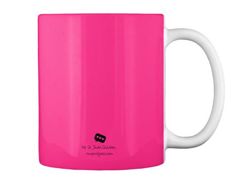 For St.Jude Children Runpinkjess.Com Hot Pink Mug Back