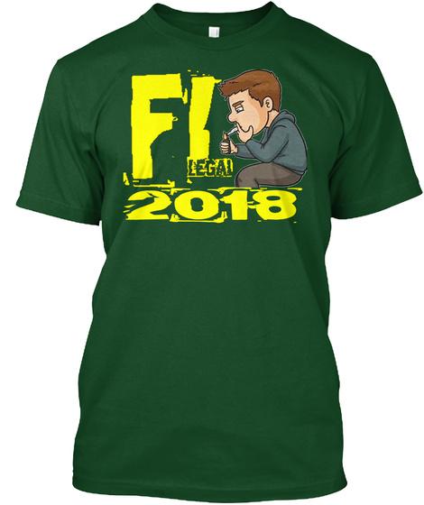 Fl Legal 2018 T Shirt Deep Forest T-Shirt Front