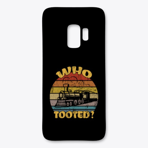 Railroad Who Tooted Trains Railway Black T-Shirt Front