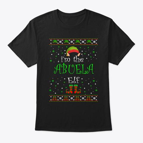 Abuela Elf Gift Ugly Christmas Black T-Shirt Front