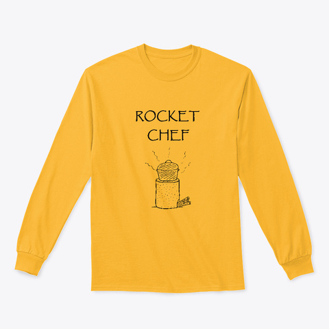 Rocket Chef Gold T-Shirt Front