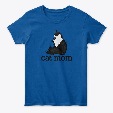 Cat Mom Tuxedo Cat Art  Royal T-Shirt Front