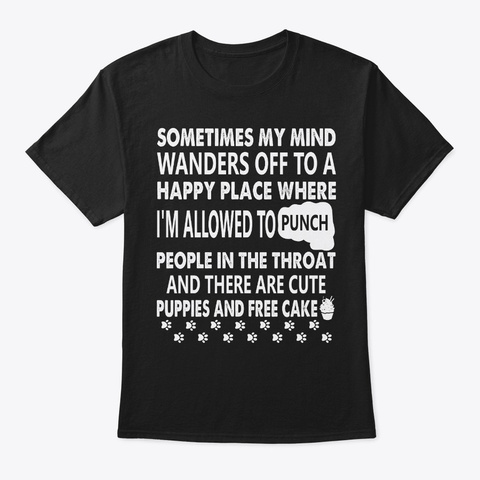 Funny Sarcasm Gift   Wander Off Black T-Shirt Front