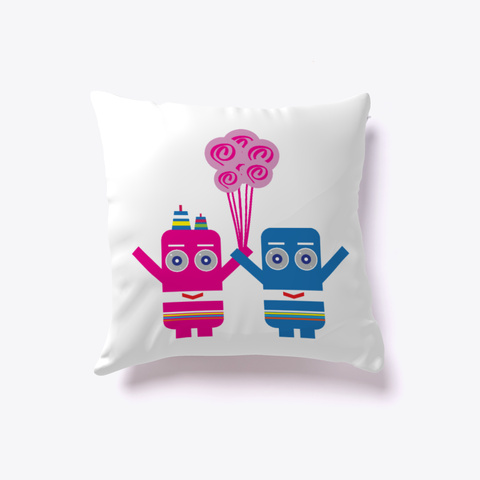 Robots In Love Pillow White T-Shirt Front