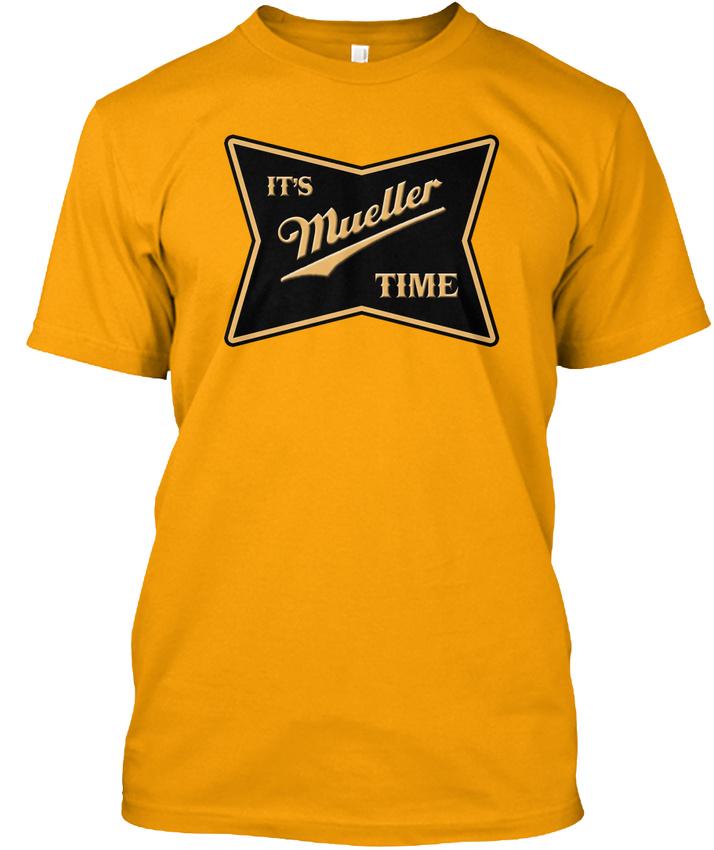 Its Mueller Time It 39 S Hanes Tagless Tee T Shirt Ebay