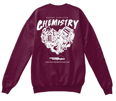 Chemistry Www Marcussingletonmusic.Com Maroon  Sweatshirt Back