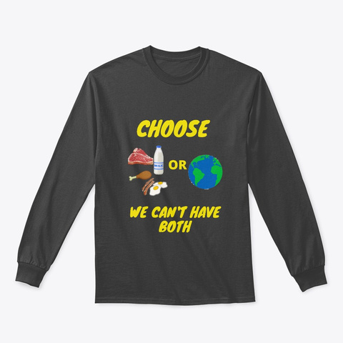 Choose We Can't Have Both Dark Heather T-Shirt Front