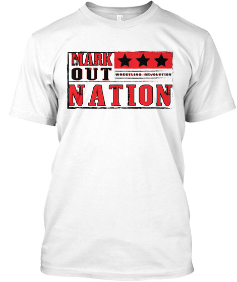 Mark Out Nation White T-Shirt Front