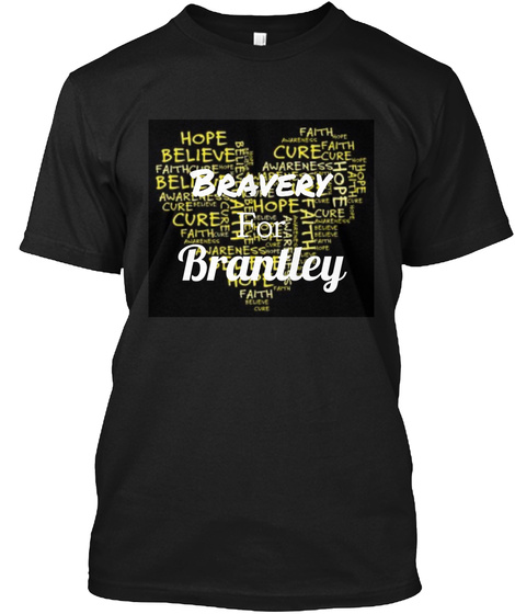 Bravery For Brantley Black T-Shirt Front