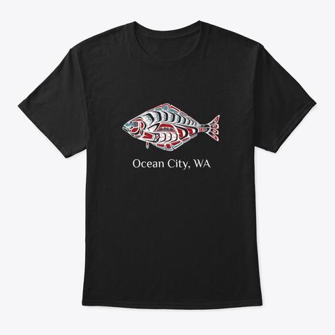 Ocean City Washington Halibut Fish Pnw Black T-Shirt Front