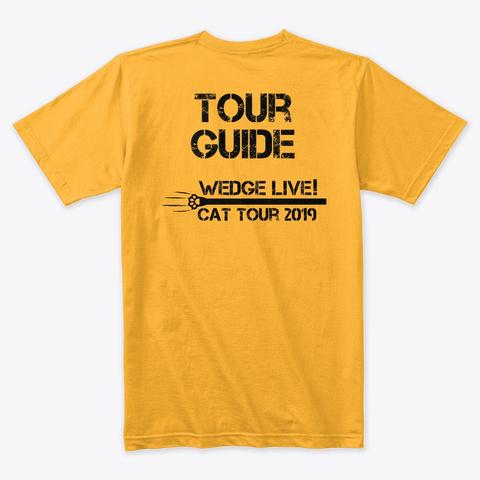Cat Tour 2019! Gold T-Shirt Back