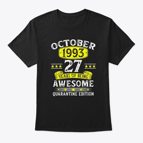 27 Years October 1993 Quarantine Edition Black T-Shirt Front