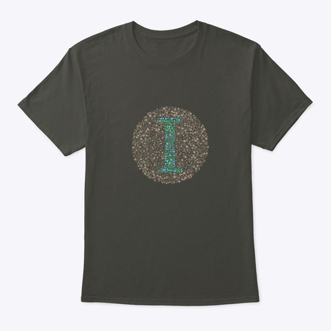 """I"" Eye Test Letter Circle Smoke Gray T-Shirt Front"